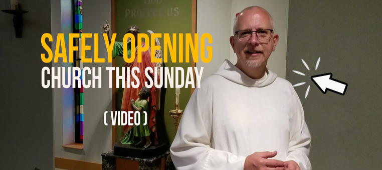 Safely opening church this Sunday video message.